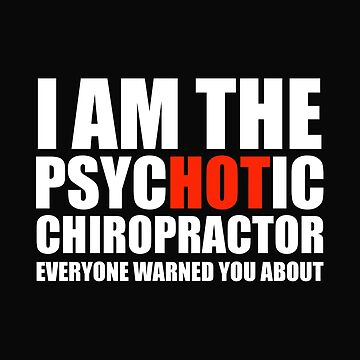 Hot Psychotic Chiropractor You Were Warned About by losttribe