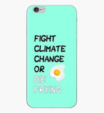 Flight Climate Change or Die Frying iPhone Case