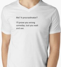Procrastinate... tomorrow Mens V-Neck T-Shirt