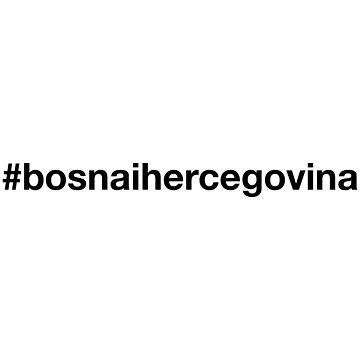BOSNIA AND HERZEGOVINA by eyesblau