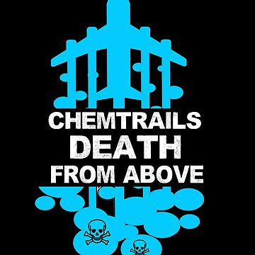Chemtrails Death From Above by birdeyes
