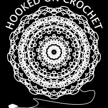 Hooked On Chrochet Fun Graphic  by Artification