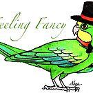 Feeling Fancy by Skye Elizabeth  Tranter