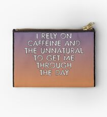 I Don't Need A Plan - Just Caffeine and... Studio Pouch