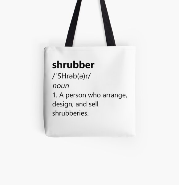 Shrubber definition All Over Print Tote Bag