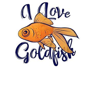Ich liebe Goldfisch von Boogiemonst