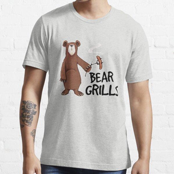 Bear Grills! Essential T-Shirt
