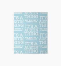 Its A AUSTIN Thing Funny Cute Gift T Shirt Family Reunion Party Matching Art Board