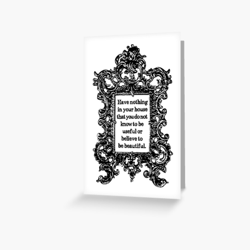 Have Nothing quote by William Morris Greeting Card