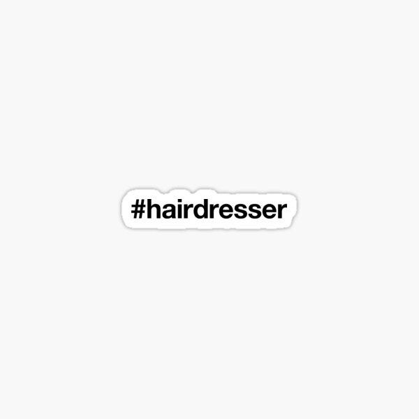 HAIRDRESSER Hashtag Sticker