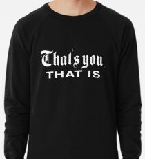 That's You, That is - History Today Lightweight Sweatshirt