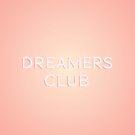 Dreamers Club von N C
