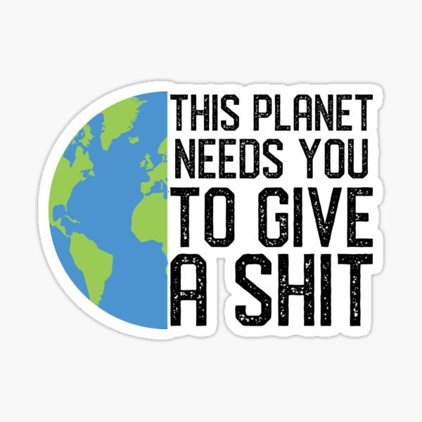 Funny Earth Day Climate Change Save The Planet Global Warming Sticker