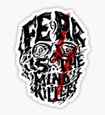 Fear is the Mind Killer Sticker