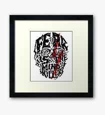 Fear is the Mind Killer Framed Print