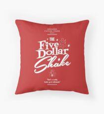 Pulp Fiction - Five Dollar Shake white Throw Pillow