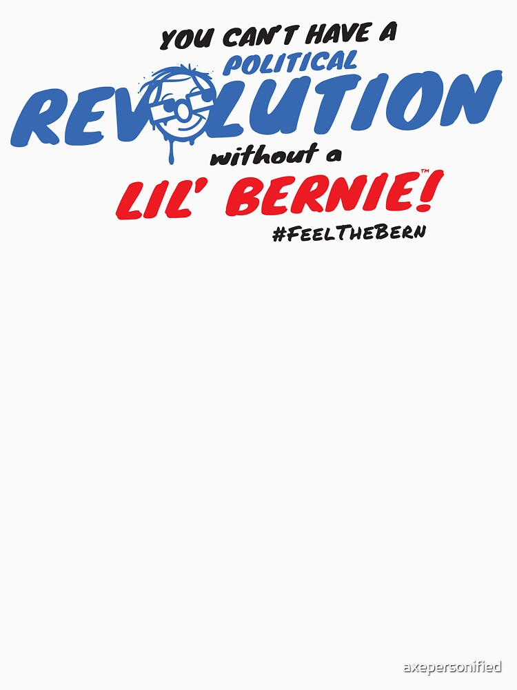 Lil' Bernie Political Revolution 2020 by axepersonified
