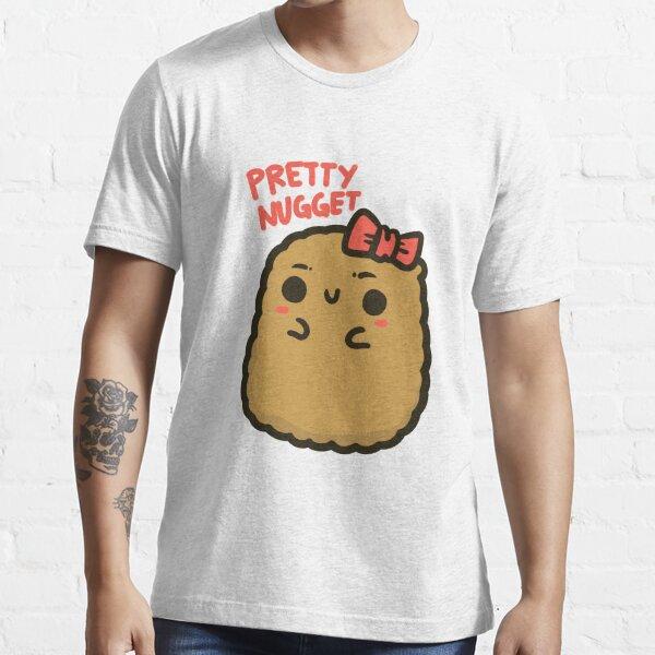 Pretty nugget Essential T-Shirt