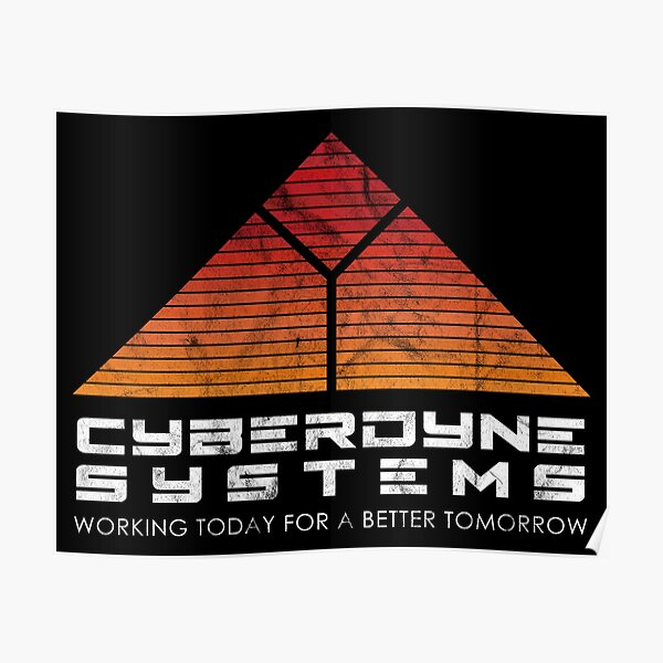 Cyberdyne Systems - Inspired by the Terminator Poster