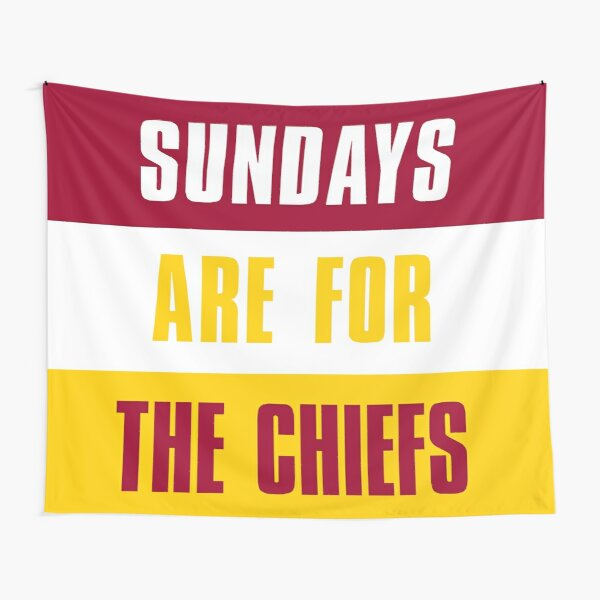 Sundays are for The Chiefs, Kansas City Tapestry