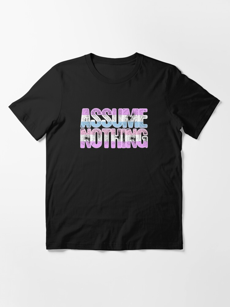 Alternate view of Bigender Pride Assume Nothing Essential T-Shirt