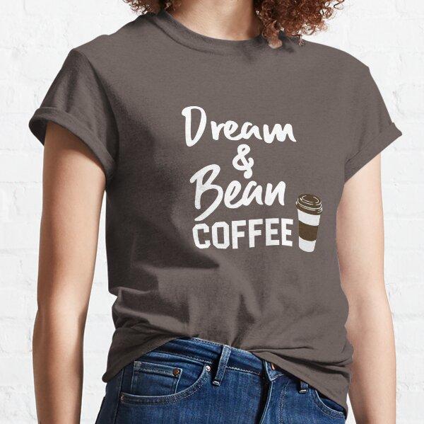 Dream & Bean Coffee Large Classic T-Shirt