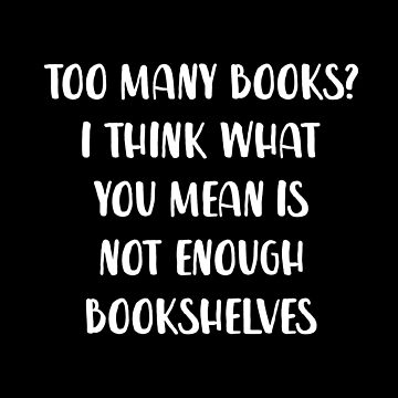 Too Many Books? by with-care