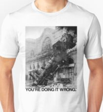 Steam Train | You're Doing It Wrong Unisex T-Shirt
