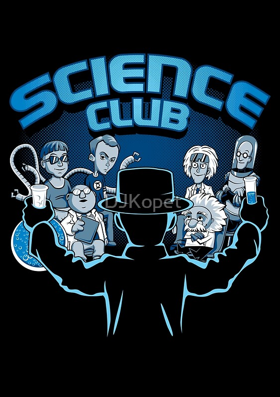 science club posters by djkopet redbubble. Black Bedroom Furniture Sets. Home Design Ideas