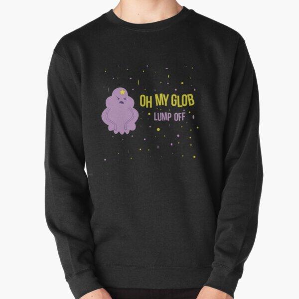 LSP Oh My Glob Lump Off Pullover Sweatshirt