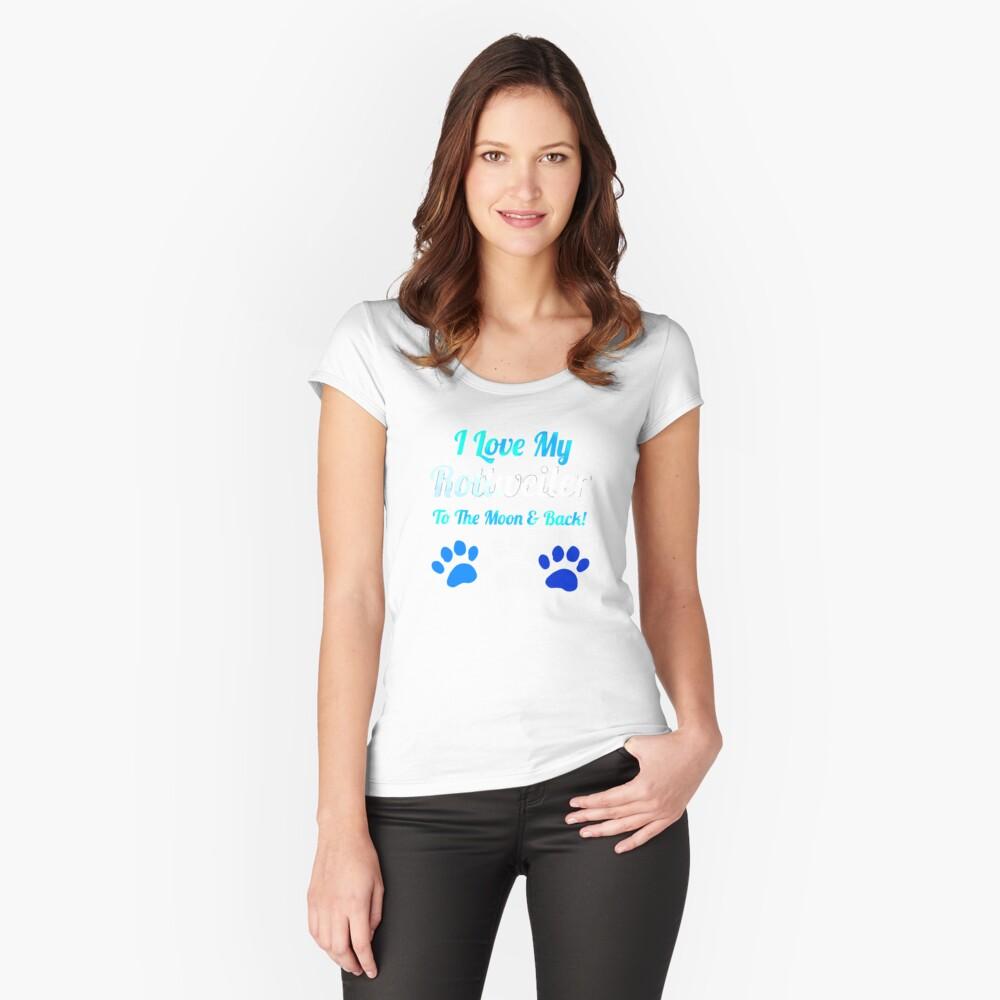 Ich liebe meinen Rotreiler bis zum Mond und Tailliertes Rundhals-Shirt