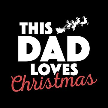 Funny Christmas Dad Xmas Apparel by CustUmmMerch