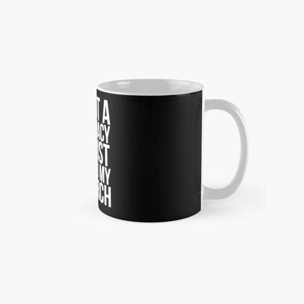 I'm Not A Conspiracy Theorist I Just Do My Research Classic Mug