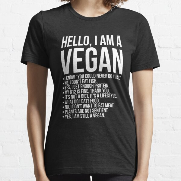 Funny Pro Vegan Activism Animal Lover Vegetarian Essential T-Shirt