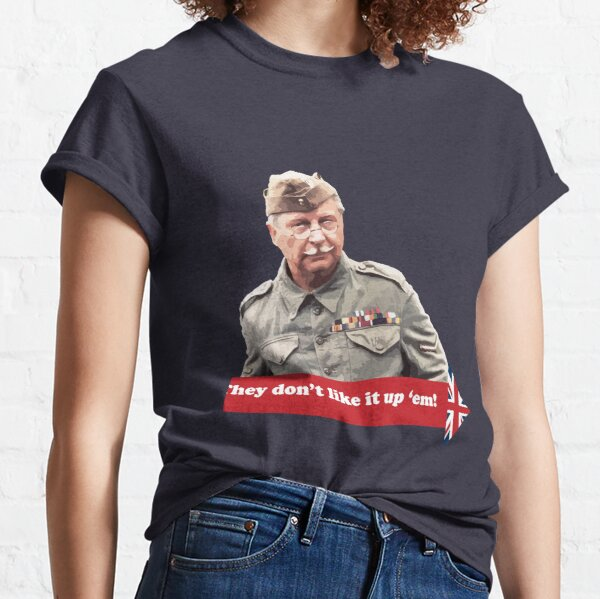 Dad's Army - They don't like it up 'em Classic T-Shirt