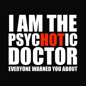 Hot Psychotic Doctor You Were Warned About Medical School by losttribe