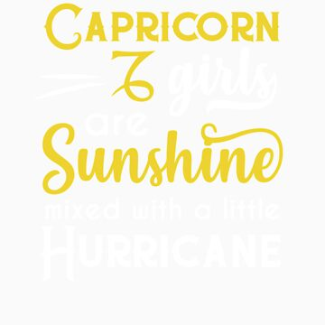 Capricorn Girls Are Sunshine Mixed With A Little Hurricane Zodiac Star Sign Birthday Horoscope Gift  by orangepieces