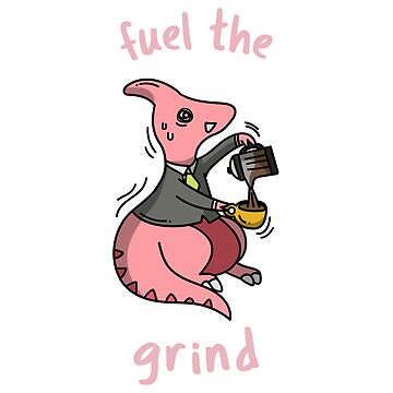 Fuel the Grind by ockshirts