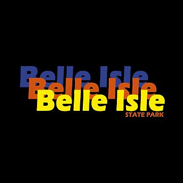 Belle Isle State Park T Shirt Michigan by fuller-factory