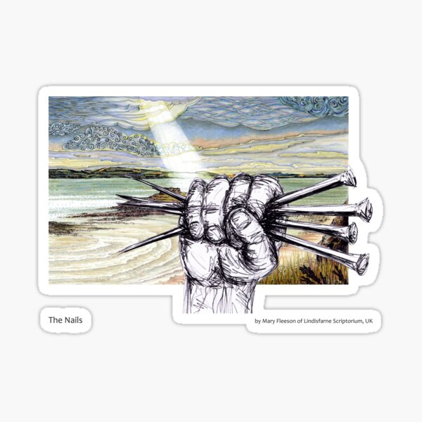 The Journey to the Cross and Beyond - Station 10 - The Nails Sticker