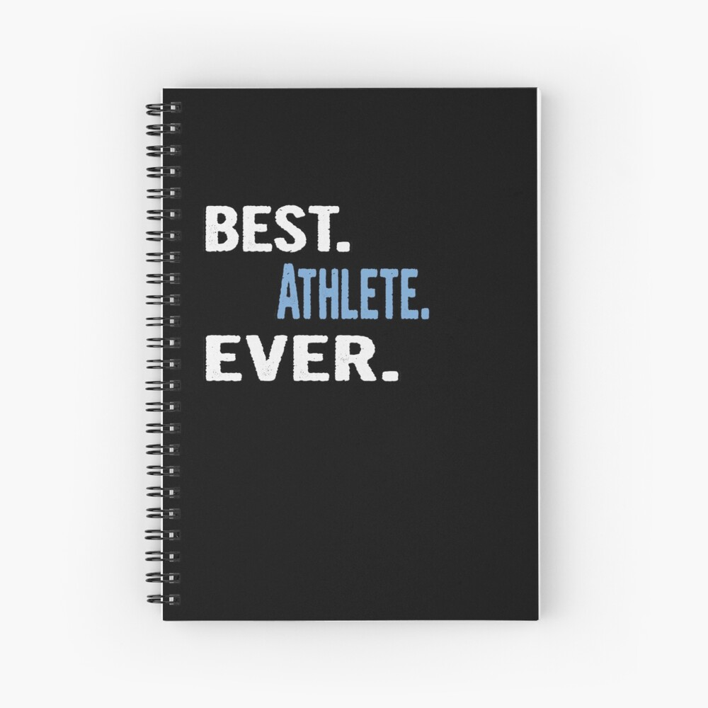 Best. Athlete. Ever. - Cool Gift Idea Spiralblock