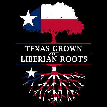 Texan Grown with Liebrian Roots by ockshirts