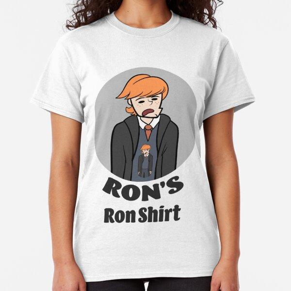 Ron's Ron Shirt Classic T-Shirt