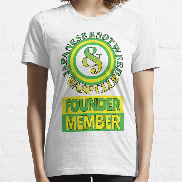 Japanese Knotweed and Wasp Club Founder Member Essential T-Shirt