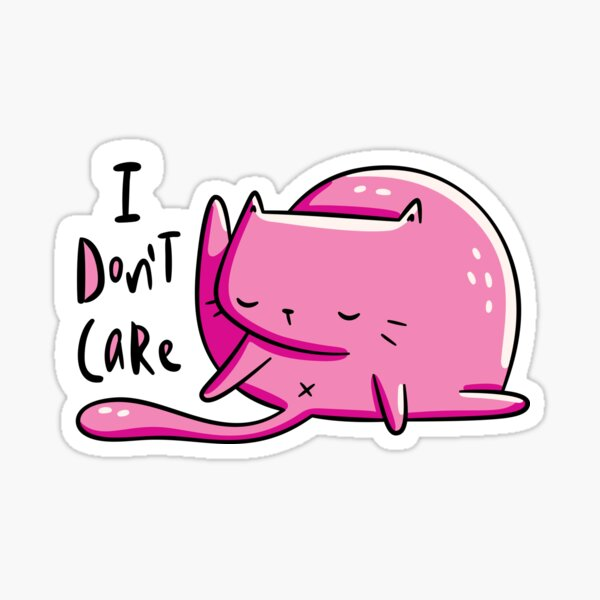 Don't Care Cat Sticker