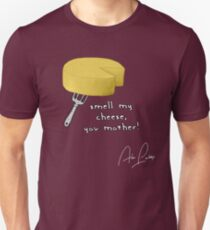 Smell my cheese you mother! Unisex T-Shirt