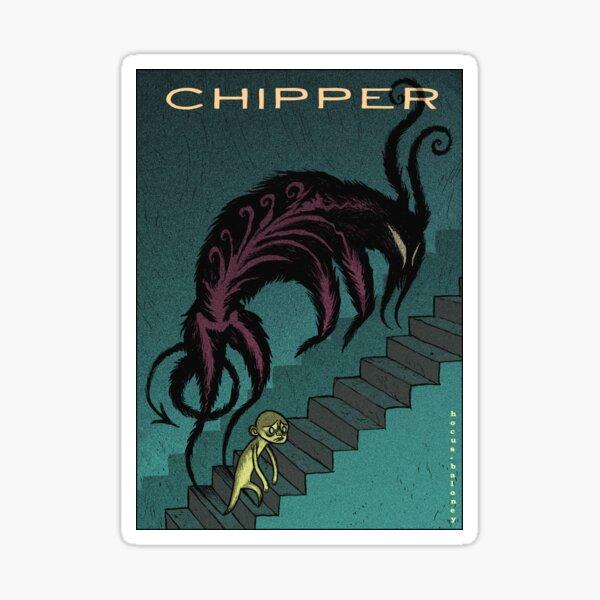 CHIPPER Sticker