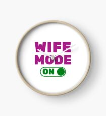 Best Wife Mode On and Husband Boss Mom Anniversary Wife for Life Best Friend Clock
