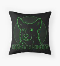 Dogmeat is my Homeboy Throw Pillow
