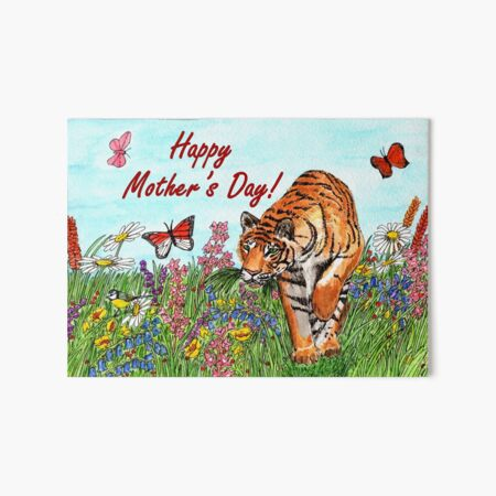 Mother's Day Card - Tiger in a Perfect World  Art Board Print